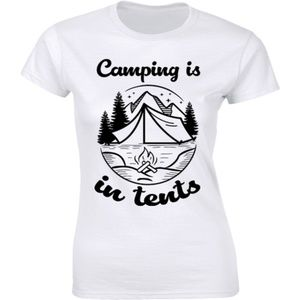 Half It Tops - Camping is In Tents Intense Camp Outdoor T-shirt